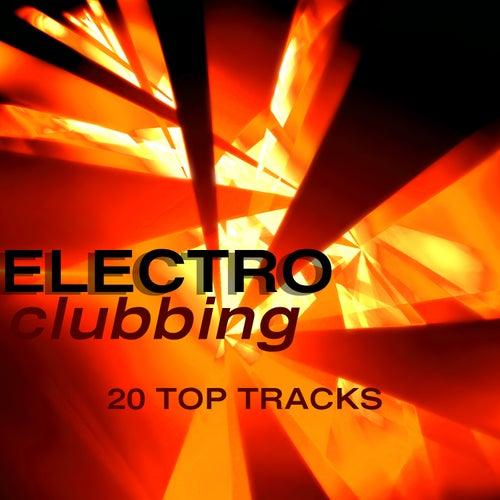 Electro Clubbing von Various Artists