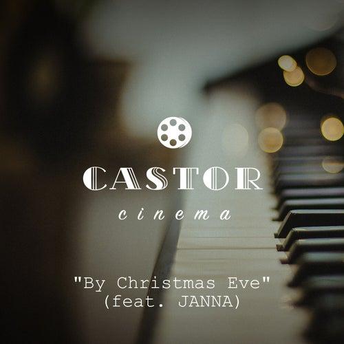By Christmas Eve (Live from Castor Pianobar) de Castor Cinema