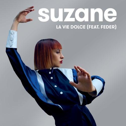 La vie dolce by Suzane