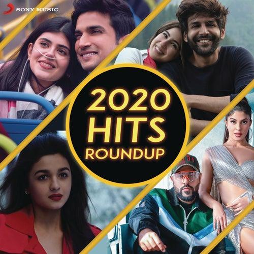 2020 Hits Roundup (By DJ Kiran Kamath) by DJ Kiran Kamath