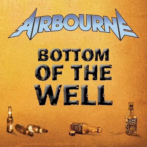Bottom Of The Well von Airbourne