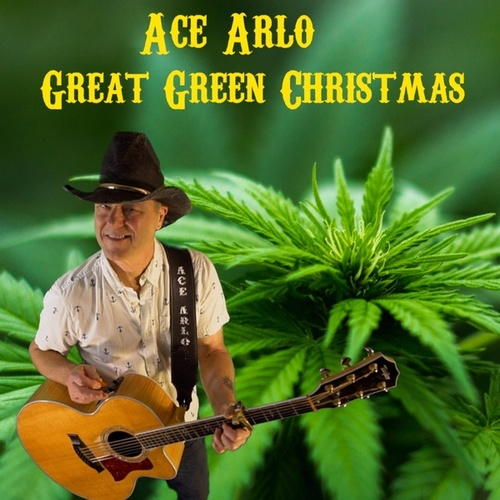 Great Green Christmas by Ace Arlo