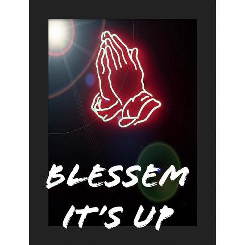 IT'S UP von Blessem