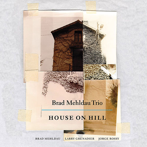 House on Hill by Brad Mehldau