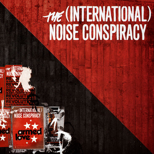 Armed Love von The (International) Noise Conspiracy