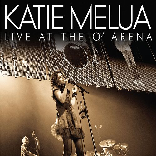 Live At The O2 Arena de Katie Melua