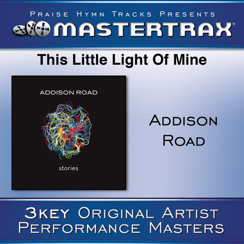 This Little Light of Mine (Performance Tracks) by Addison Road