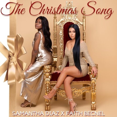 The Christmas Song by Faith Becnel and Samantha Diaz