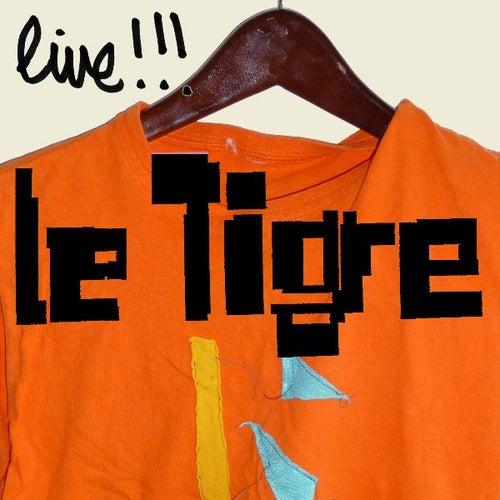 Le Tigre Live! de Le Tigre