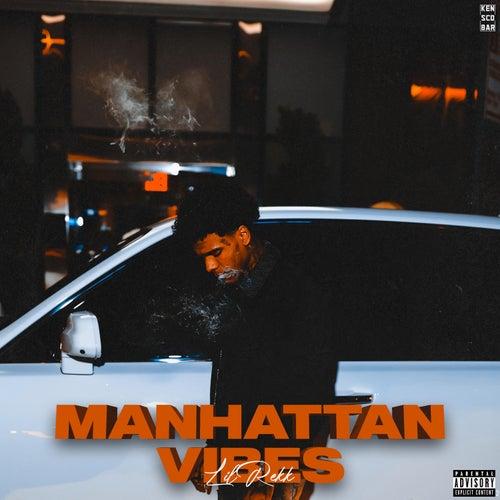 Manhattan Vibes von Lil Rekk