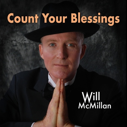 Count Your Blessings (feat. Doug Hammer) by Will McMillan