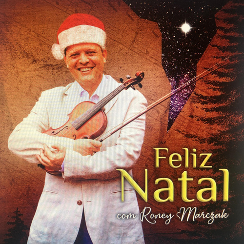 Natal Com Roney Marczak by Roney Marczak
