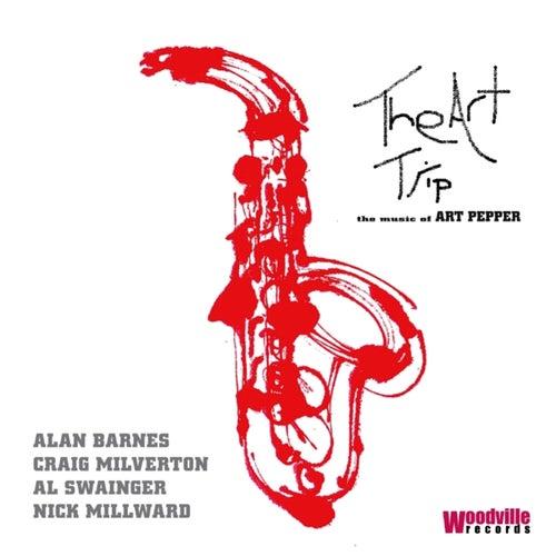 The Art Trip - The Music of Art Pepper de Alan Barnes