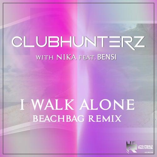 I Walk Alone (Beachbag Remix) by Clubhunterz