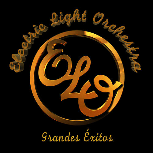 Electric Light Orchestra. Elo. Greatest Hits de Electric Light Orchestra