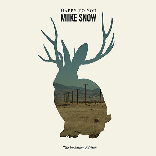 Happy to You de Miike Snow