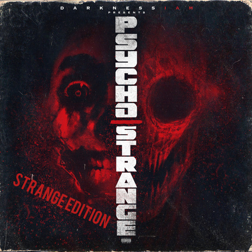 Psycho / Strange (Strange Edition) by Darkness I am