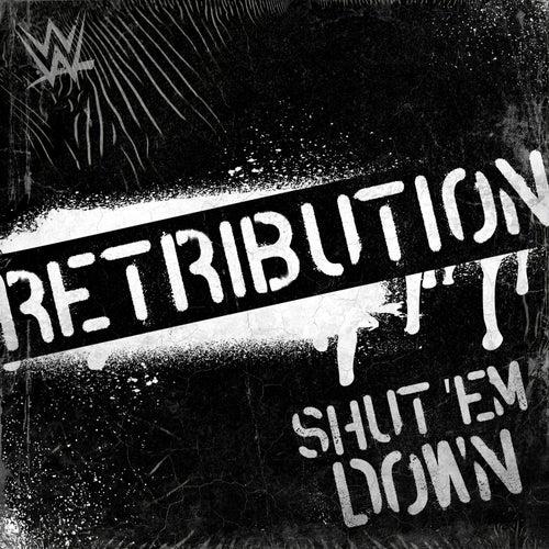 Shut 'Em Down (Retribution) by Def Rebel