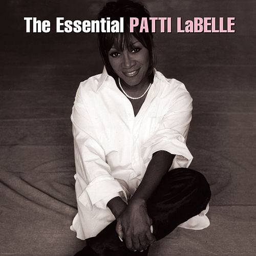 The Essential Patti LaBelle de Patti LaBelle