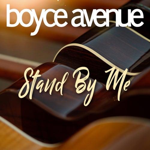Stand by Me de Boyce Avenue