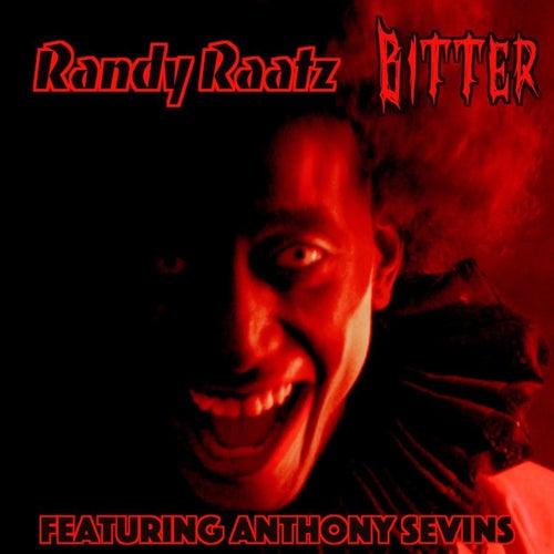Bitter (feat. Anthony Sevins) van Randy Raatz