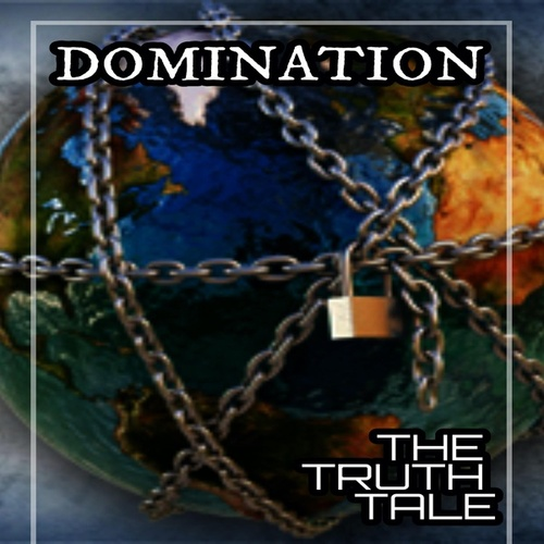 Domination by The Truth Tale