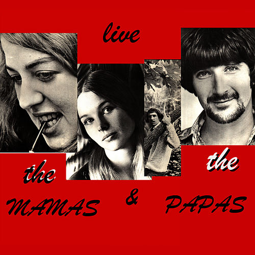 Live von The Mamas & The Papas