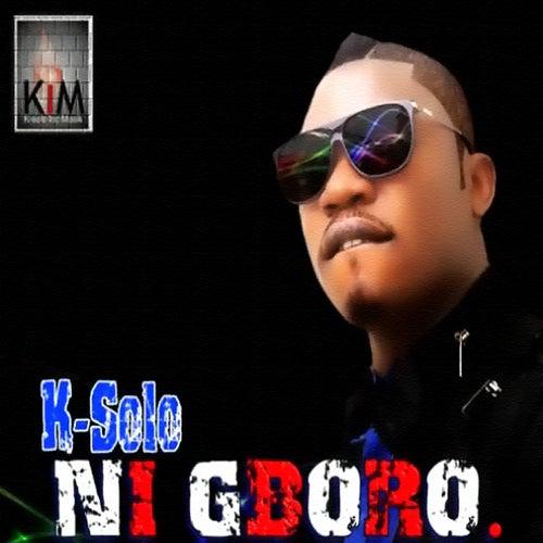 Nigboro by K-Solo