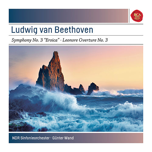 Beethoven: Symphony No. 3 in E-Flat Major, Op. 55 'Eroica'; Leonore Overture No. 3 in C Major, Op. 72a - Sony Classical Masters by Günter Wand