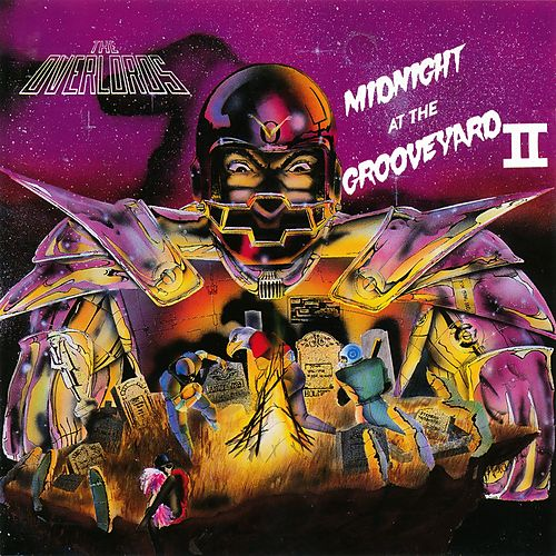 Midnight At the Grooveyard II by The Overlords