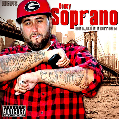 Coney Soprano (Deluxe Edition) by Nems