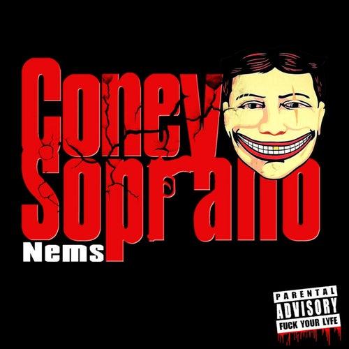 Coney Soprano by Nems