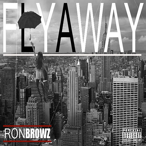 Fly Away von Ron Browz
