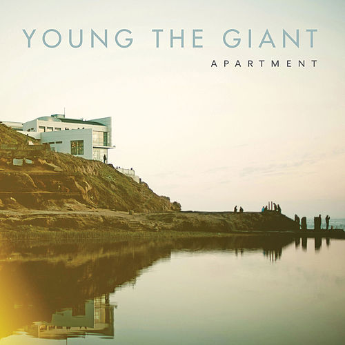 Apartment von Young the Giant