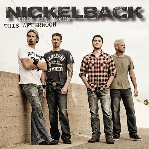 This Afternoon by Nickelback