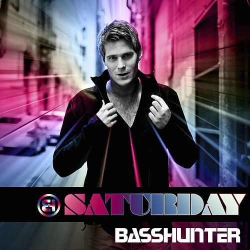Saturday von Basshunter