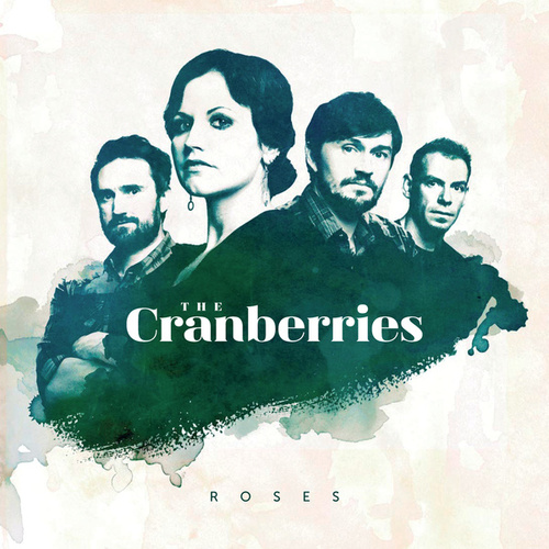 Roses (Limited Deluxe Version) von The Cranberries