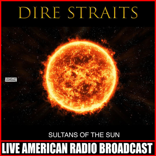 Sultans Of The Sun (Live) by Dire Straits