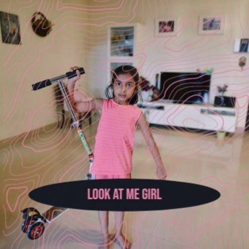 Look At Me Girl de Various Artists