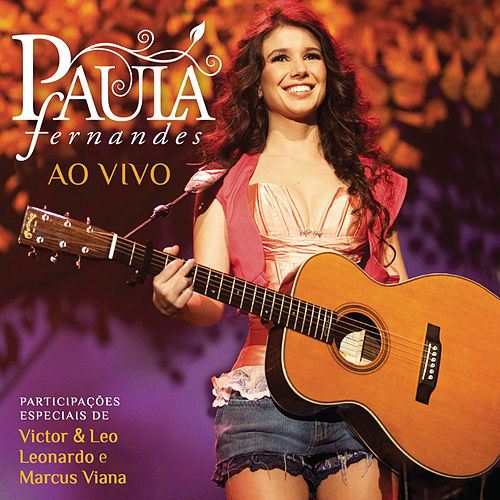 Paula Fernandes Ao Vivo (Deluxe Edition) von Paula Fernandes