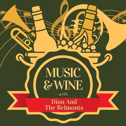 Music & Wine with Dion and the Belmonts von Dion