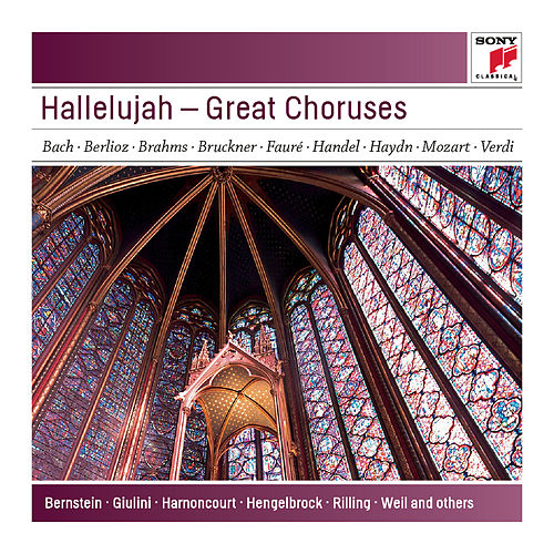 Hallelujah - Great Choruses - Sony Classical Masters by Various Artists