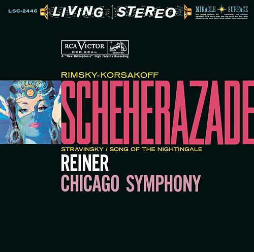 Rimsky-Korsakov: Schéhérazade, Op. 35 & Stravinsky: Le chant du rossignol - Sony Classical Originals de Fritz Reiner