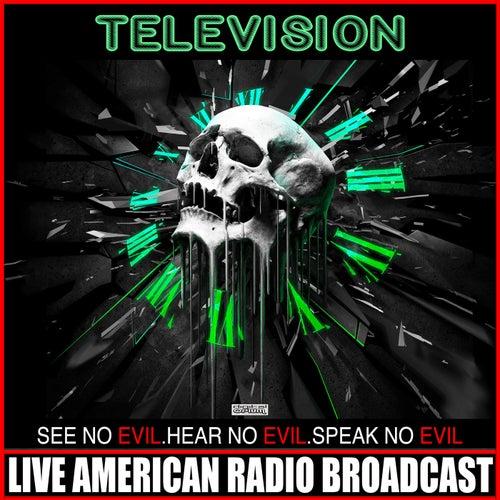 No Evil Hear No Evil Speak No Evil (Live) de Television