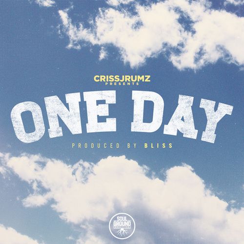 One Day by Criss Jrumz