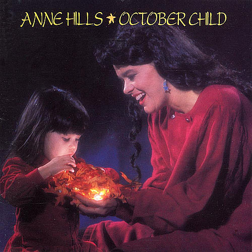 October Child de Anne Hills