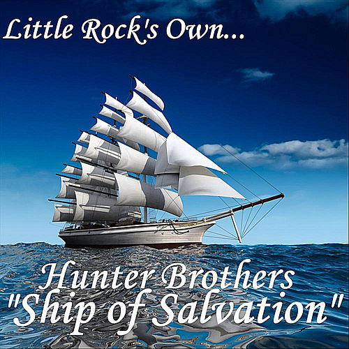 Ship of Salvation by The Hunter Brothers