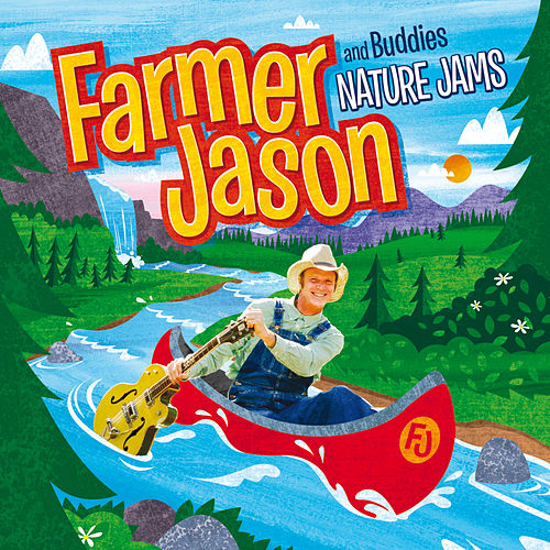 Nature Jams by Farmer Jason and Buddies
