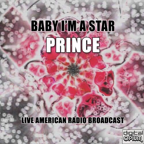 Baby I'm A Star (Live) de Prince