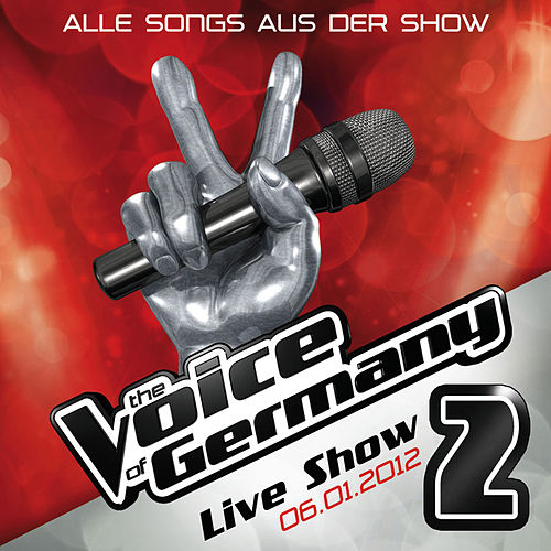 06.01. - Alle Songs aus der Live Show #2 van The Voice Of Germany